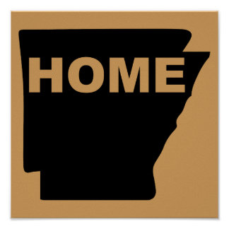 Arkansas Home Away From State Poster Sign