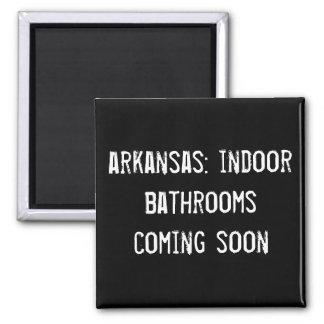 arkansas: indoor bathrooms coming soon! refrigerator magnet