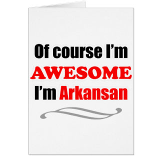 Arkansas Is Awesome Card