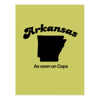 Arkansas Motto - As seen on Cops Post Card