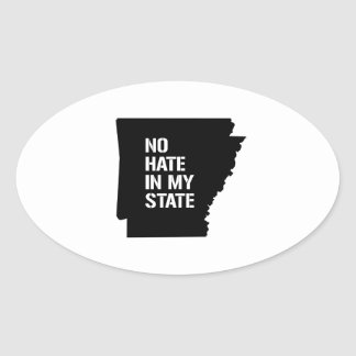 Arkansas: No Hate In My State Oval Sticker