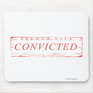 Arkham City Convicted Stamp Mouse Pad