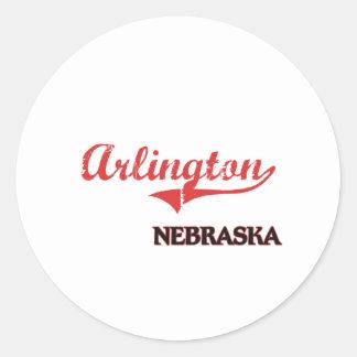 Arlington Nebraska City Classic Classic Round Sticker
