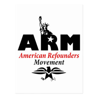 ARM: American Refounders Movement (blk or wht) Postcard