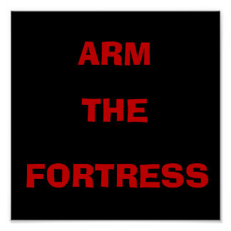 ARM THE FORTRESS STANDARD POSTER