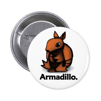 Armadillo Armadillo. Pinback Button