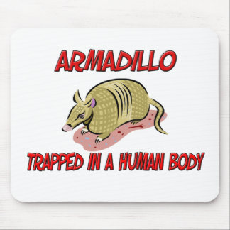 Armadillo trapped in a human body mouse pad