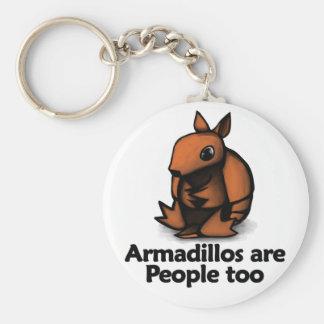 Armadillos are People too Keychain