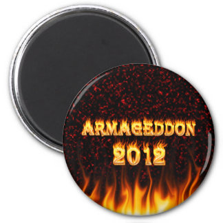 Armageddon 2012 fire and flames. 2 inch round magnet