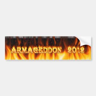 Armageddon 2012 fire and flames. bumper sticker