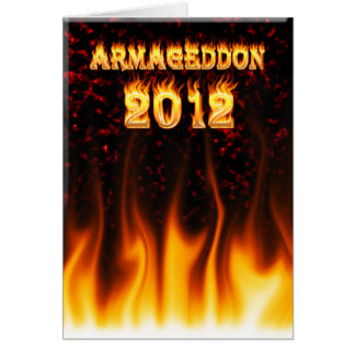 Armageddon 2012 fire and flames. card