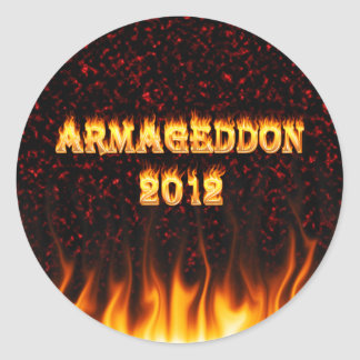 Armageddon 2012 fire and flames. classic round sticker