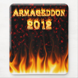 Armageddon 2012 fire and flames. mouse pad