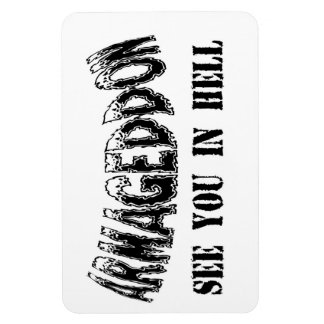 """Armageddon See You In Hell"" Magnet. Rectangular Photo Magnet"