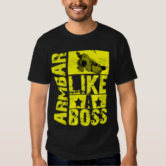 Armbar - Like a Boss Brazilian Jiu Jitsu T-shirt