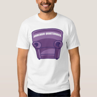 Armchair Quarterback Tee Shirt