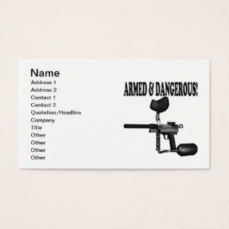 Armed And Dangerous Business Card