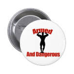 Armed and Dangerous Button