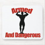 Armed and Dangerous Mousepad