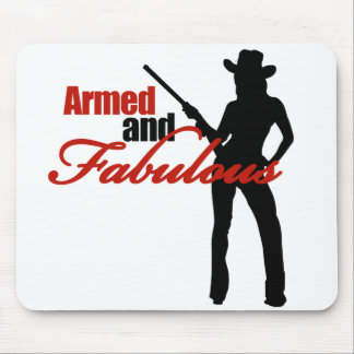Armed and Fabulous Mouse Pad