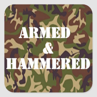 Armed and Hammered Square Sticker