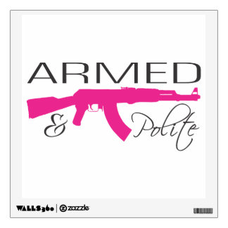 Armed & Polite, Square Wall Decal