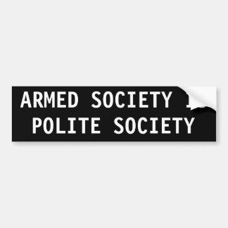 Armed society is polite society bumper sticker