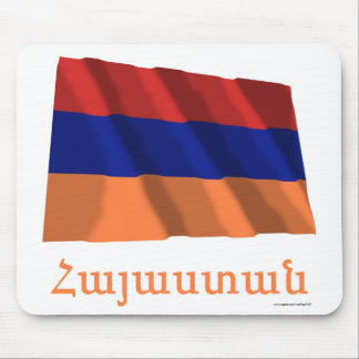 Armenia Waving Flag with Name in Armenian Mouse Pad