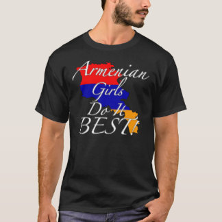 Armenian Girls Do It Best! T-Shirt