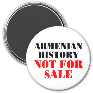 Armenian history: Not for sale Magnets