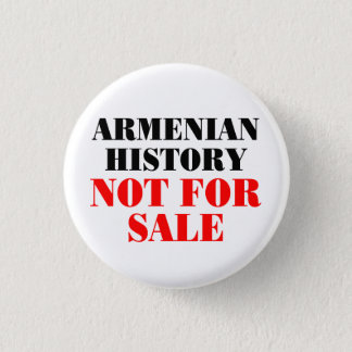 Armenian history: Not for sale Pinback Button