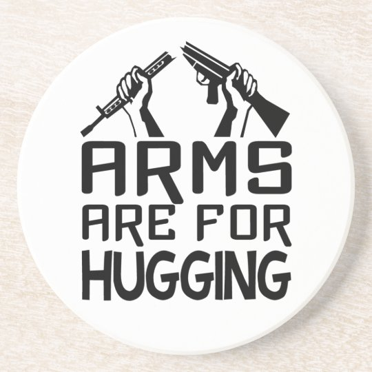 Arms Are For Hugging coaster