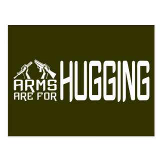 Arms Are For Hugging custom postcard