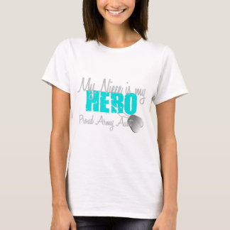 Army Aunt Niece is Hero T-Shirt