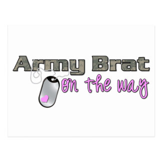 Army Brat on the way pink Post Card