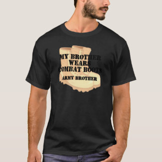 Army Brother Brother Desert Combat Boots T-Shirt