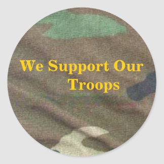 army camo We Support Our Troops Round Stickers
