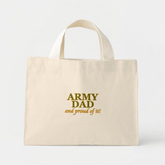 Army Dad and Proud of It Canvas Bags