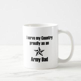 Army Dad Serving Proudly Coffee Mug
