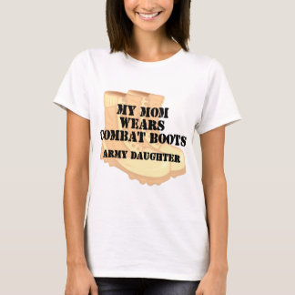 Army Daughter Mom Desert Combat Boots T-Shirt