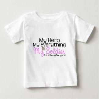 Army Daughter My Hero Baby T-Shirt