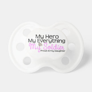 Army Daughter My Hero BooginHead Pacifier