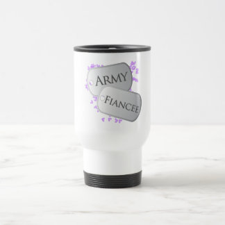 Army Fiancee Dog Tags Travel Mug