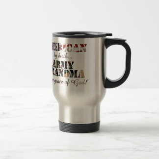 Army Grandma Grace of God 15 Oz Stainless Steel Travel Mug