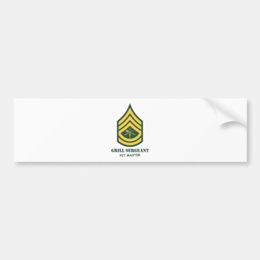 Army Grill Sergeant Bumper Sticker