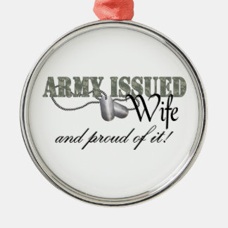Army Issued Wife Metal Ornament