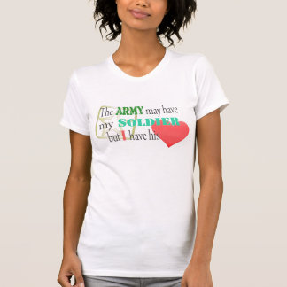 Army May Have My Soldier T-shirt