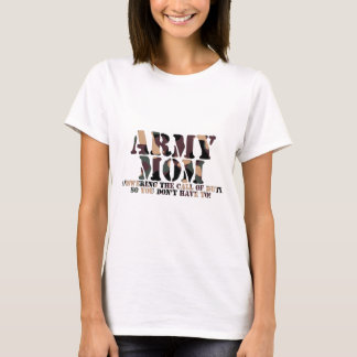 Army Mom Answering Call T-Shirt