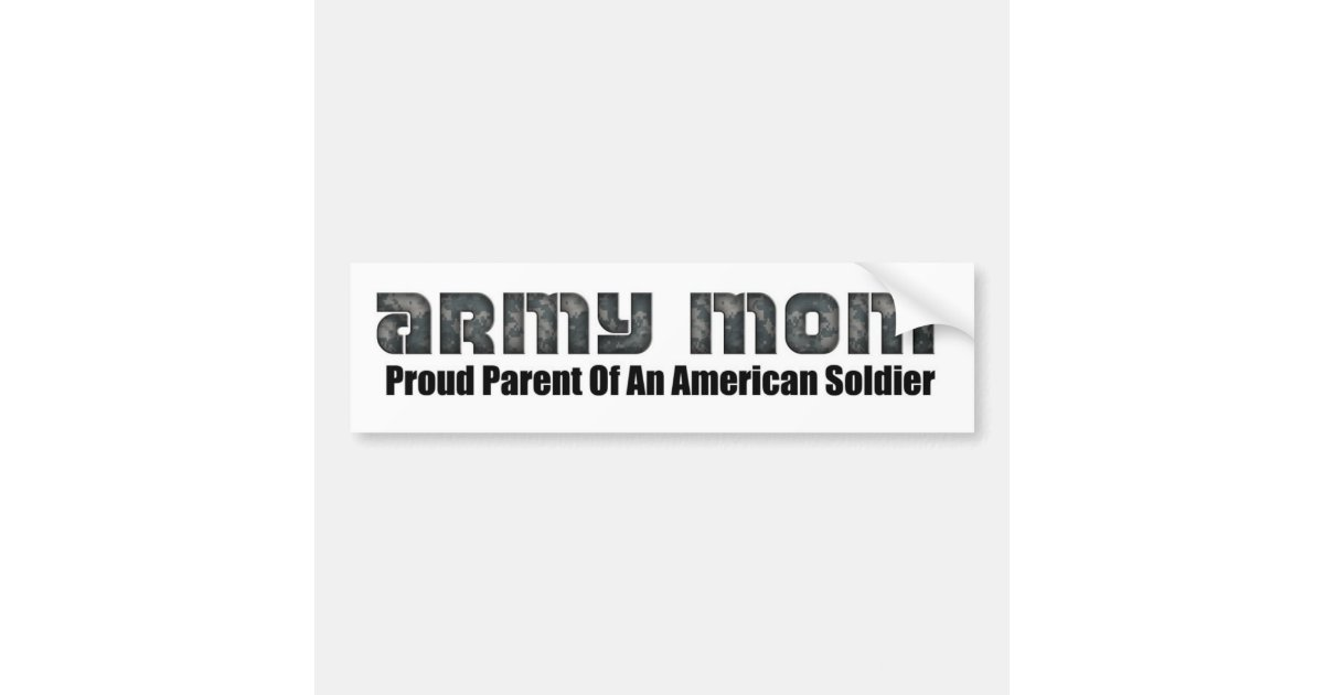 Army mom bumper sticker zazzle com