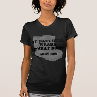 Army Mom Daughter Combat Boots T-Shirt